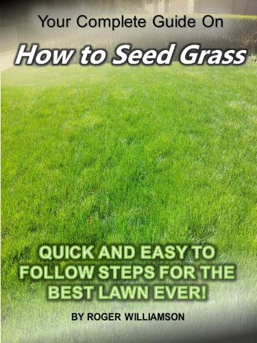 How To Seed Grass
