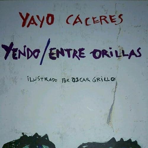 Por Santa Rosa Me Voy al Rio (feat. Cacho Gonzalez Vedoya ...