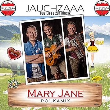 Mary Jane (Polkamix)