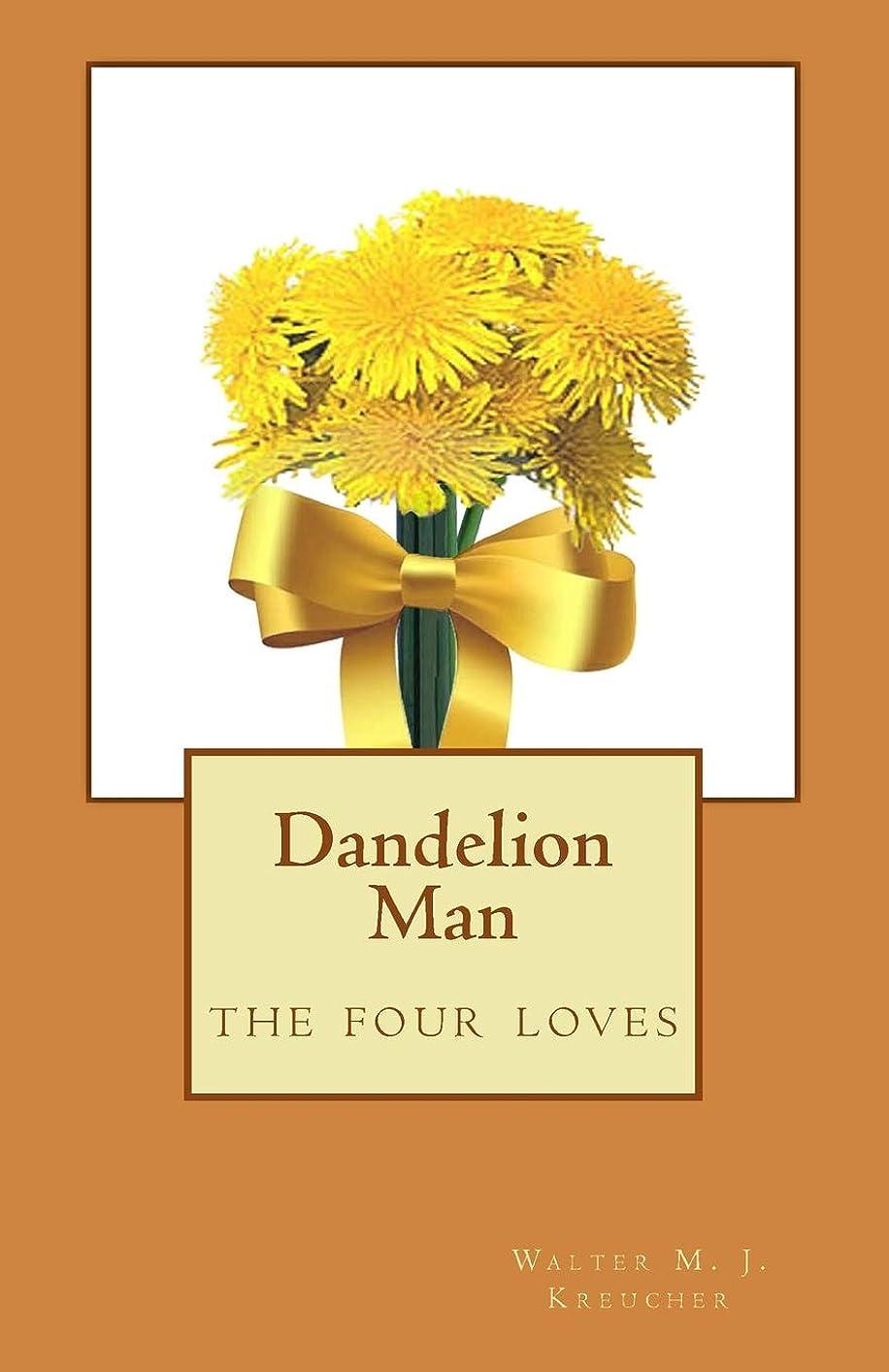 神秘的なエレクトロニック自宅でDandelion Man: the four loves (The McMichael Trilogy)