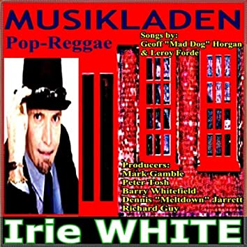 Musikladen (Irie White)