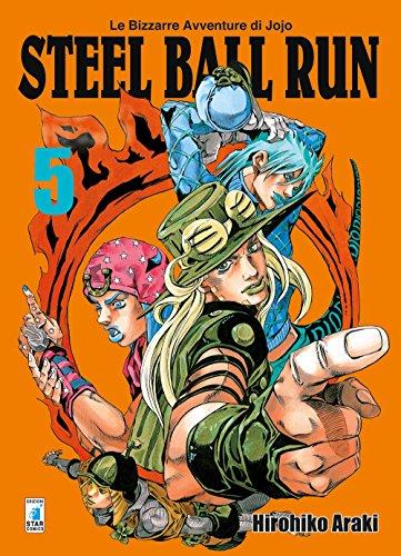 Steel ball run. Le bizzarre avventure di Jojo (Vol. 5)