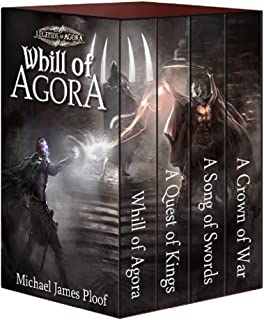 Whill of Agora: Epic Fantasy Bundle (Books 1-4): (Whill of Agora, A Quest of Kings, A Song of Swords, A Crown of War) (Leg...
