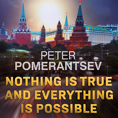 Nothing Is True and Everything Is Possible audiobook cover art