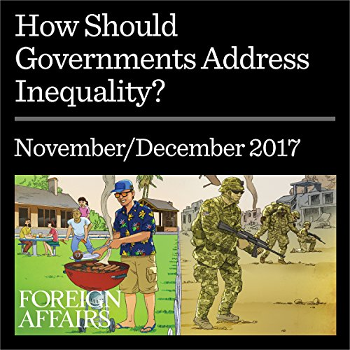 How Should Governments Address Inequality? audiobook cover art