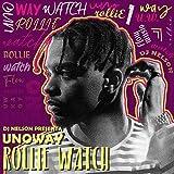 Rollie Watch [Explicit]