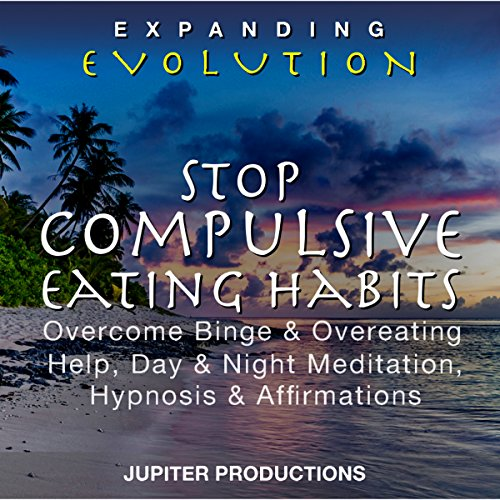 Stop Compulsive Eating Habits cover art