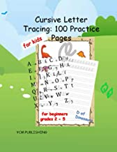 Cursive letter tracing 100 practice pages for kids for beginner grades 2-5 D of dinosaurs