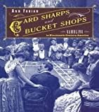 Card Sharps and Bucket Shops: Gambling in Nineteenth-Century America (English Edition)