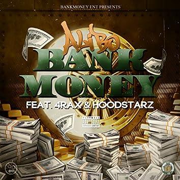 Bank Money (feat. 4rax & The Hoodstarz)