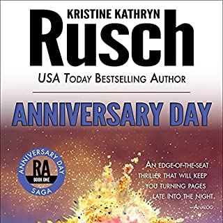 Anniversary Day     Anniversary Day Saga, Book 1 (Retrieval Artist Universe)               By:                                                                                                                                 Kristine Kathryn Rusch                               Narrated by:                                                                                                                                 Jay Snyder                      Length: 9 hrs and 1 min     385 ratings     Overall 4.3