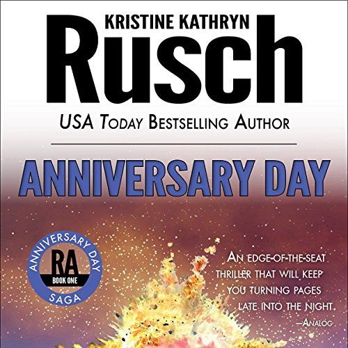 Anniversary Day Audiobook By Kristine Kathryn Rusch cover art