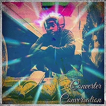 Converter Conversation