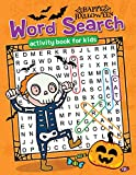Happy Halloween Word Search: Easy and Fun Activity Book for Kids [Idioma Inglés]