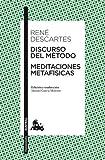 Discurso del Método / Meditaciones metafísicas: Edición y traducción de Manuel García Morente (Clásica)