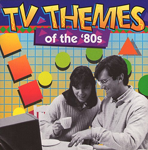 TV Themes Of The '80s