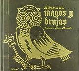 El libro de oro de los magos y brujas