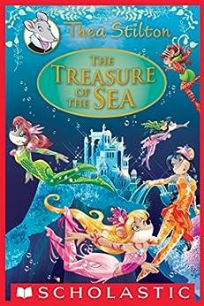 The Treasure of the Sea: A Geronimo Stilton Adventure (Thea Stilton: Special Edition #5) (Thea Stilton Special Edition) by [Thea Stilton]