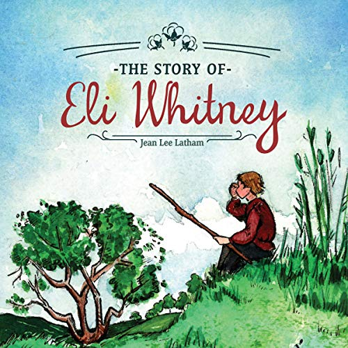 The Story of Eli Whitney audiobook cover art