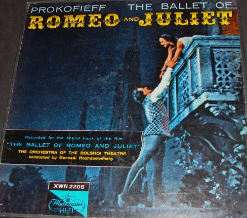 Prokofieff: The Ballet of Romeo and Juliet (recorded for the sound track of the film