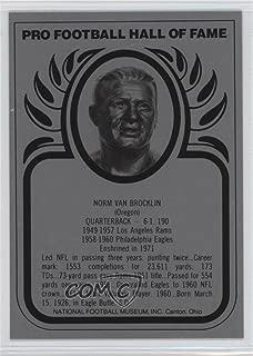 Norm Van Brocklin (Football Card) 1988-Present Pro Football Hall of Fame Metallic - [Base] #NOVB