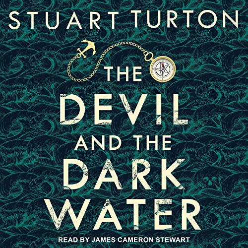 The Devil and the Dark Water Audiobook By Stuart Turton cover art