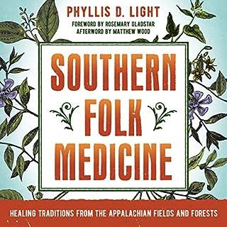 Southern Folk Medicine audiobook cover art