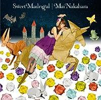 Sweet Madrigal
