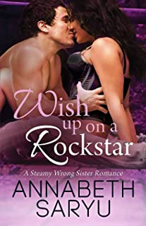 Wish Up On a Rockstar: A Steamy Wrong Sister Romance