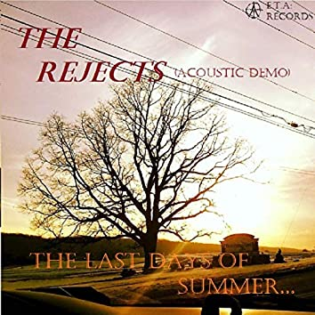 The Last Days of Summer.. (Acoustic Demo)