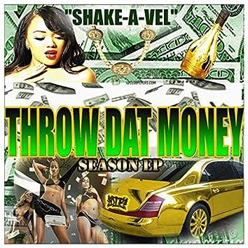 Throw Dat Money Season EP