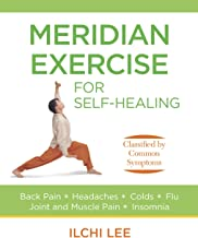Meridian Exercise for Self-Healing: Classified by Common Symptoms