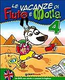 Le Vacanze di Fiuto e Molla, Con Corri, Gummo, Per la 4ª Classe Elementare + DVD...