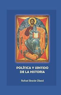 Política y sentido de la historia
