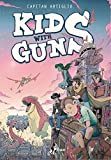 Kids with guns (Vol. 1)