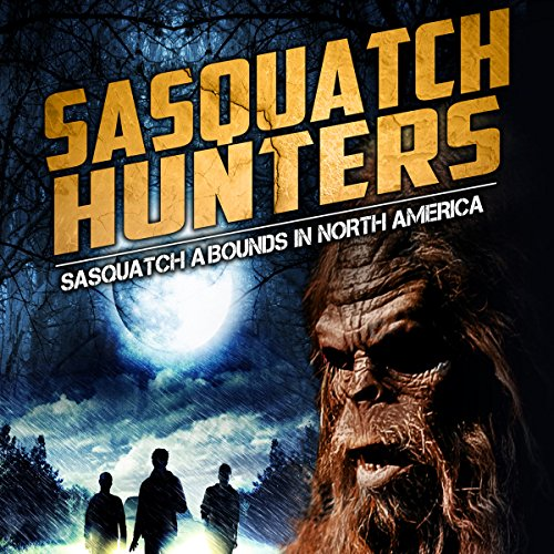 Sasquatch Hunters audiobook cover art