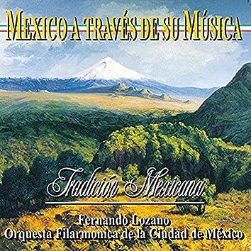 Tradición Mexicana