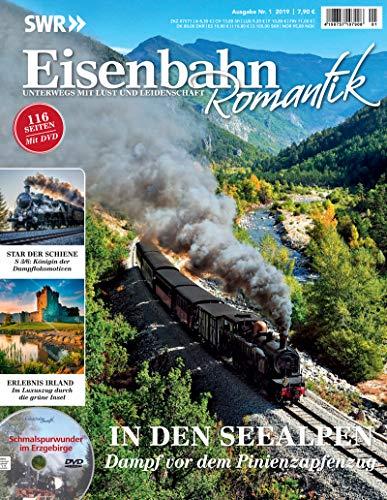Eisenbahn Romantik Magazin - Unterwegs mit Lust und Leidenschaft - In den Seealpen - Dampf vor dem...