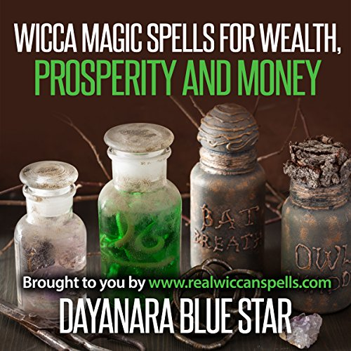 Wicca: Magic Spells for Wealth, Prosperity and Money                   De :                                                                                                                                 Dayanara Blue Star                               Lu par :                                                                                                                                 Kevin Theis                      Durée : 24 min     Pas de notations     Global 0,0