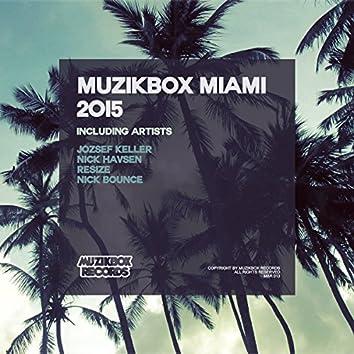 Muzikbox Miami 2015