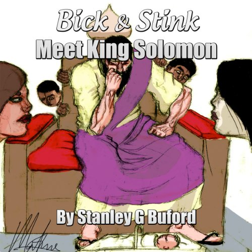 Bick & Stink Meet King Solomon audiobook cover art