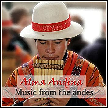 Alma Andina - Music From The Andes