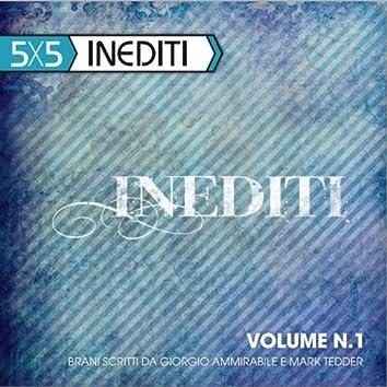 Inediti, Vol. 1 (5X5)