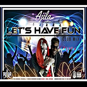 Let's have fun (Club Mix)