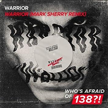 Warrior (Mark Sherry Remix)