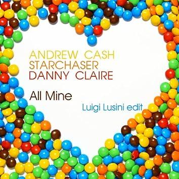 All Mine (Luigi Lusini Edit)