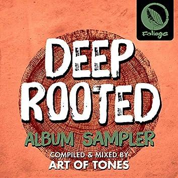 Deep Rooted (Art Of Tones Sampler)