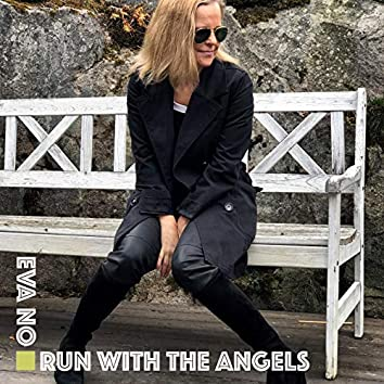 Run with the Angels