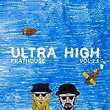 Ultra High (feat. Restless M.I.N.D.) [Explicit]