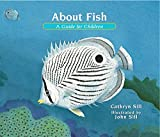 About Fish: A Guide for Children (About…, 6)